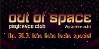 Out Of Space lebe liebe lache Special // Do 30.3. Weberknecht@Weberknecht