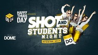 Happy Thursday Shot and Studentsnight@Praterdome