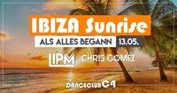 IBIZA Sunrise mit MC LIPM@C4 Danceclub 2.0