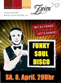 Funky Soul Disco by Dj Franz@Cafe Zwirn