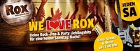 We love ROX@Rox Musicbar Linz
