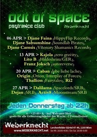 Out Of Space Psytrance Club // Do 6. April // Weberknecht@Weberknecht