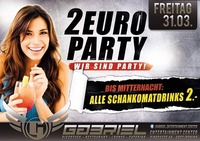 ‼ 2 € PARTY ‼@Gabriel Entertainment Center