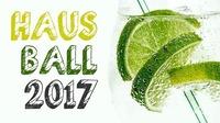 Hausball 2017 @Klausur Bar hosted by Seidastens Finest@Klausur Bar