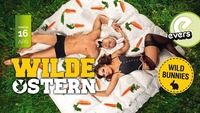 Wilde Ostern@Evers