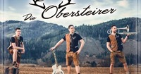 21:30 Uhr - Die Obersteirer - Live@Hohenhaus Tenne