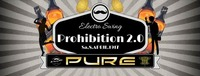 PURE Electro Swing Prohibition 2.0 Party powered by Johnny Walke@Pure Kufstein
