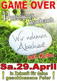 Game over im Presshaus Aschach @Presshaus Aschach