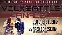 VolXBattle Finale - Fred Boneskin vs Concrete Eden@VolXhaus - Klagenfurt