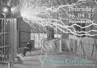 Utopian Execution@Weberknecht