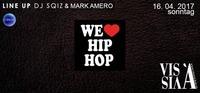 We Love Hip Hop @Vis A Vis
