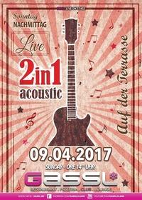 Livemusik auf der Terrasse - 2in1 Acoustic@Gassl