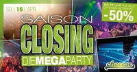 Saison Closing - DIE MEGA PARTY@Cheeese