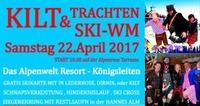 Kilt & Trachten Ski-WM@Hannes Alm & K1 Club Königsleiten