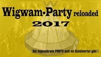 Wigwamparty 2017 - reloaded!@Freilichtbühne Gföhlerwald