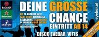 DEINE Grosse Chance@Discothek Evebar