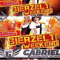‼ IRDNINGER BIERZELT WEEKEND Tag I‼@Gabriel Entertainment Center
