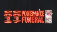The POMERANZE Funeral@Grelle Forelle
