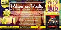 Palmen AUS Plastik - Vulcano Summer Closing@Vulcano
