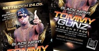 Black Night with Tommy Gunz Live on Stage@Eventhouse Freilassing