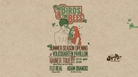 THE BIRDS & THE BEES – Summer Season Opening Party  @Volksgarten Pavillon