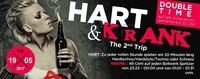 HART & Krank! The 2nd Trip!@Bollwerk