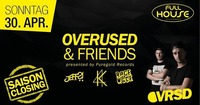 Das letzte MAL Saison- Closing !!! Overused & Friends live@Fullhouse