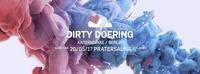 LUFT & LIEBE mit Dirty Doering / Pratersauna / 4 Floors@Pratersauna