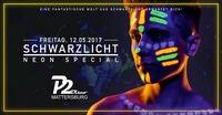 SCHWARZLICHT • 12.05.17 • P2 Mattersburg@Disco P2