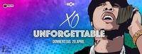 XO - Unforgettable II Do 20.04 II Box Hilton@BOX Vienna