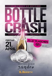 Bottle CRASH - Alle Flaschen -50% | Club Liberty@Club Liberty