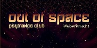 Out Of Space Psytrance Club // Do 11. Mai // Weberknecht@Weberknecht