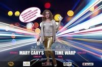 Mary Cary's Time Warp@Inside Bar