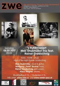 S FUNKtioniert - Max Grubmüller Trio feat. Rainer Gradischnig@ZWE