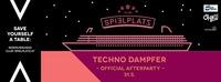 Techno Dampfer - Official Afterparty //31.5.@Club Spielplatz