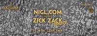 Nigl.com meets ZICK ZACK - Die Party!@ZICK ZACK