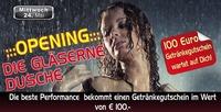 Opening Gläserne Dusche!@Partymaus