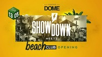 Showdown meets Beach Club Opening@Praterdome