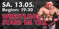 Wrestling Stars im TILL@Till Eulenspiegel