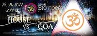 House vs Goa - Fr. 19 Mai - Club Sternberg@Club Sternberg