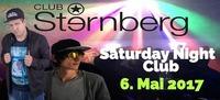 Saturday Night Club // SA 6. Mai // Sanchez b2b Le Blanc@Club Sternberg
