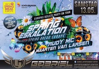 SPRING ESKALATION mit RUDY MC @Gabriel Entertainment Center