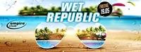Wet Republic / empire@Empire Club