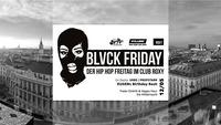 12.05. Blvck Friday mit Urbs & Propstarr - Eugens Birthday Bash@Roxy Club