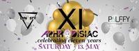 11 Years Aphrodisiac/ SA. 13 May/ Palffy Club@Palffy Club