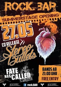 Summerstage Opening with Stereo Bullets & Fate Has Called@rock.Bar