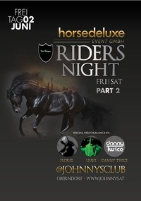 Ridersnight Part II at Johnnysclub@Johnnys - The Castle of Emotions