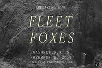 Fleet Foxes - Gasometer - 08.11.@Gasometer - planet.tt