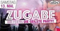 Zugabe- Wir feiern Die geilste Party
