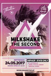 Milkshake The Second - HipHop & R'n'B Only@Thalia